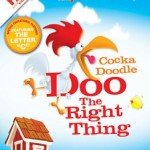 On The Farm: Cocka Doodle Doo The Right Thing