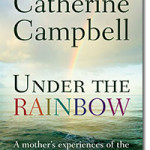 Catherine Campbell's Under the Rainbow Blog Tour
