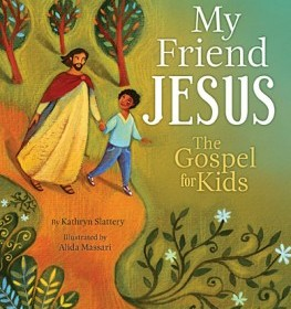 My Friend Jesus Review & Giveaway