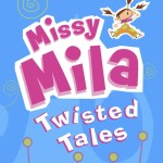 Missy Mila Twisted Tales Review