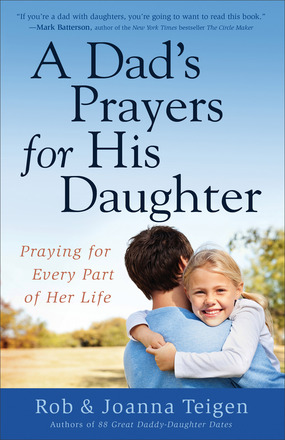 A Dad's Prayers for His Daughter Book Review