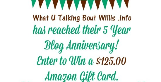 What U Talking Bout Willis 5 Year Blogaversary Amazon Gift Card Giveaway