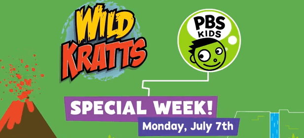 Wild Kratts Special Week Starts July 7th