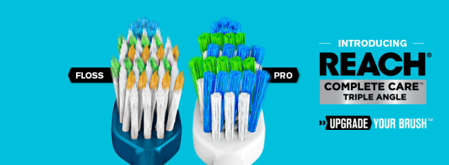 Upgrade Your Toothbrush with REACH Complete Care Line