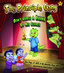 The Principle Gang: Don't Judge a Lizard by His Scales by Dr. Dan and Bli Dugi