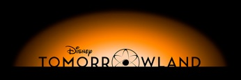 New TOMORROWLAND Trailer and Sneak Peek