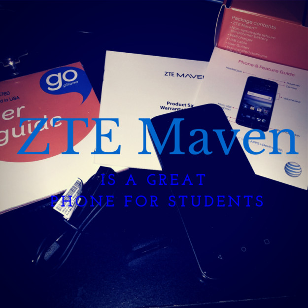 10 Reasons Why the ZTE Maven is a Great Phone for Students