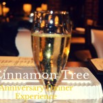 Cinnamon Tree Restaurant Anniversary Dinner Experience