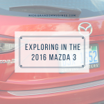 The 2016 Mazda 3: All of the Places We Will Go! #DriveMazda #DriveShop #ad