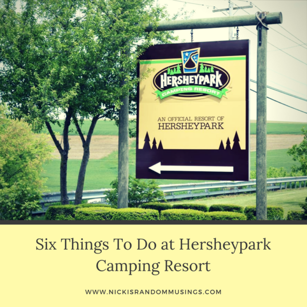 Six Things To Do at Hersheypark Camping Resort #SweetestMoms #HersheyPA