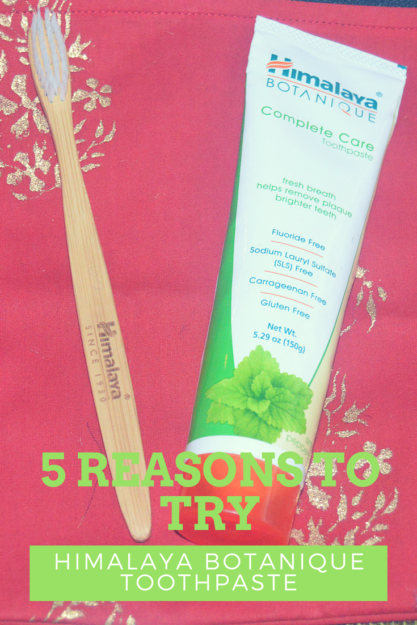 Five Reasons to Give Himalaya Botanique Complete Care Toothpaste A Try